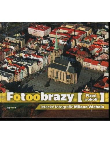 KNIHA LETECKÝCH FOTOGRAFIÍ - FOTOOBRAZY PLZEŇ A OKOLÍ